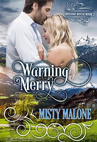 Warning Merry (Holiday House Book 2)