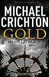 Gold: Pirate Latitudes. Roman