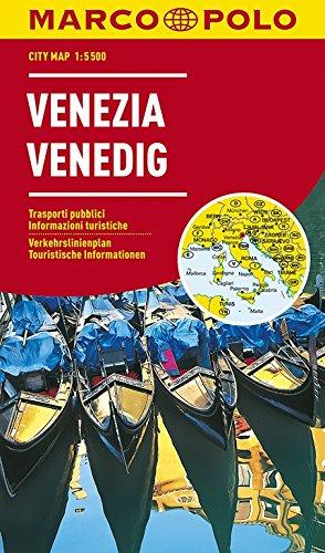 MARCO POLO Cityplan Venedig 1:5 500: Verkehrslinienplan, Strassenverzeichnis, Praktische touristische Informationen (MARCO POLO Citypläne)
