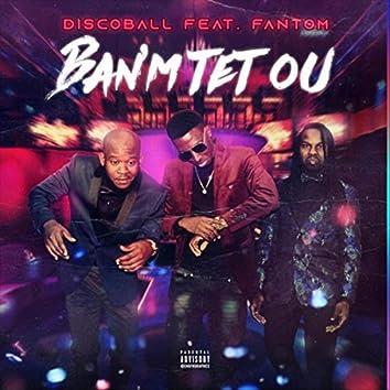 Banm Tet Ou (feat. Fantom)