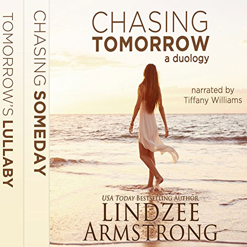 Chasing Tomorrow Box Set: Chasing Someday, Tomorrow's Lullaby cover art