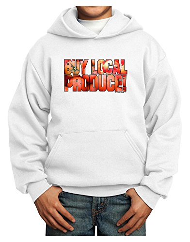 TOOLOUD Buy Local Produce Tomatoes Text Youth Hoodie White Medium