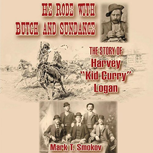He Rode with Butch and Sundance audiobook cover art