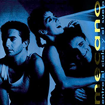 Entre el Cielo y el Suelo (Bonus Tracks Edition)