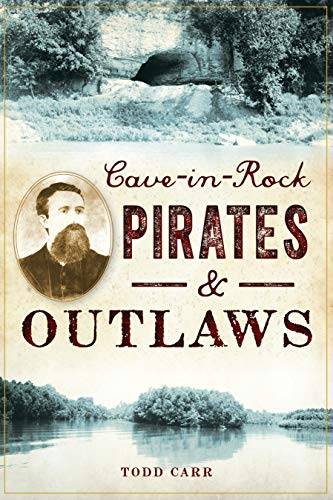 Cave-in-Rock Pirates and Outlaws