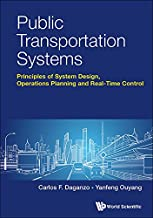 Public Transportation Systems:Principles of System Design, Operations Planning and Real-Time Control (Civil Engineering)