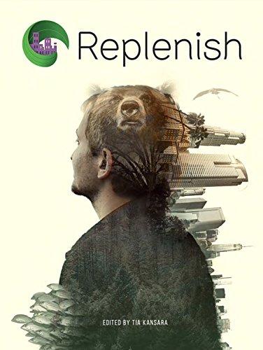 Replenish: Uma filosofia de vida em harmonia com a natureza (English Edition)