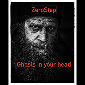 Ghosts in Your Head