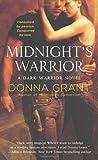 Midnight's Warrior: A Dark Warrior Novel (Dark Warriors, 4)