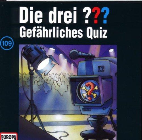 Die drei Fragezeichen - Folge 109: Gefährliches Quiz