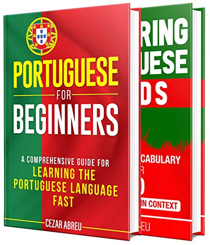 Portuguese: The Portuguese Language Learning Guide for Beginners (English Edition)