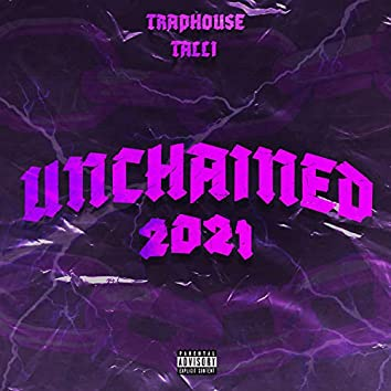 Unchained 2021