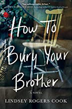 How to Bury Your Brother: A Novel