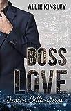 Boss Love: Adrian (Boston Billionaires 1)