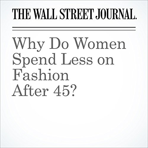 Why Do Women Spend Less on Fashion After 45? audiobook cover art