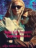 solo gli amanti sopravvivono dvd Italian Import by tilda swinton
