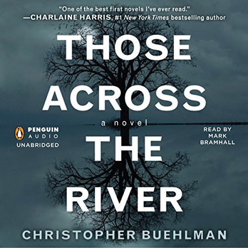 Those Across the River audiobook cover art