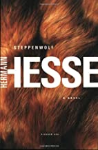 Steppenwolf: A Novel