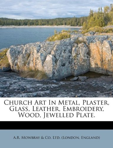 Buy Bargain Church Art In Metal, Plaster, Glass, Leather, Embroidery, Wood, Jewelled Plate.