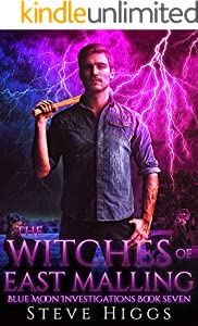 The Witches of East Malling: Blue Moon Investigations New Adult Humorous Fantasy Adventure Series Book 7