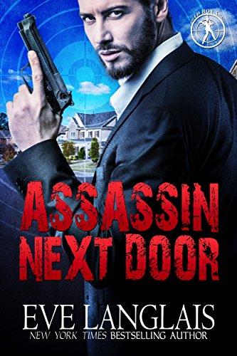 Assassin Next Door (Bad Boy Inc. Book 1) by [Eve Langlais]