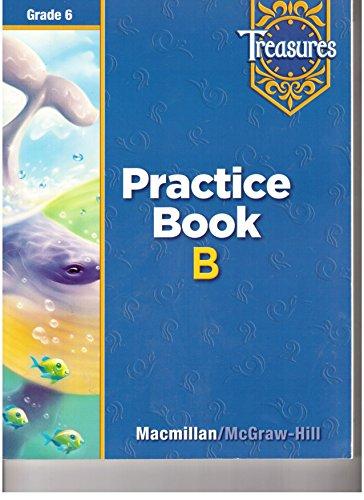 Treasures, Grade 6: Practice Book B (Beyond Level)