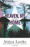Image of Heaven, My Home (A Highway 59 Novel (2))