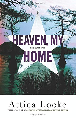 Image of Heaven, My Home (A Highway 59 Novel, 2)