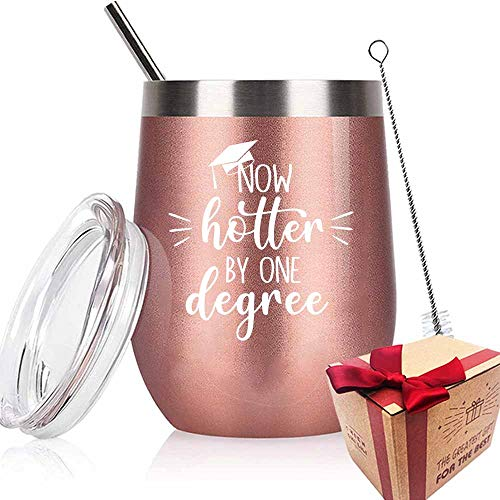Graduation Gifts, Now Hotter by One Degree Wine Tumbler with Lid, College High School Graduates College Grad Masters Degree, 12 Oz Insulated Stainless Steel Tumbler with Lid and Straw (Rose Gold)