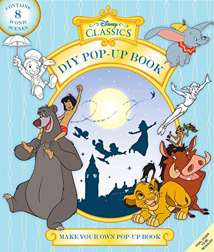 Disney Classics: Make Your Own Pop-Up Book: Magical Moments