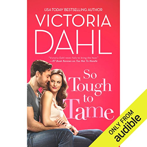So Tough to Tame                   By:                                                                                                                                 Victoria Dahl                               Narrated by:                                                                                                                                 Genvieve Bevier                      Length: 9 hrs and 9 mins     56 ratings     Overall 3.8