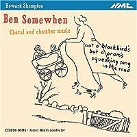 Ben Somewhen-Choral & Chamber Music