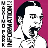 Songtexte von Maxïmo Park - Too Much Information