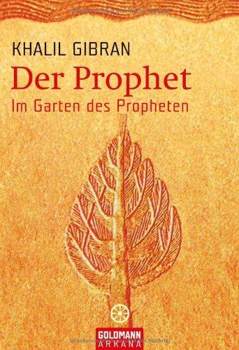 Der Prophet - Im Garten des Propheten