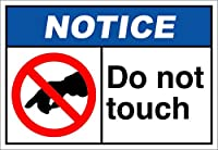 Do Not Touch Notice OSHA/ANSI アルミニウムメタルサイン 10 in x 7 in MSIGNSNOTI043_HR_10_7