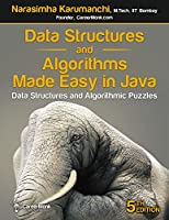 Data Structures and Algorithms Made Easy in Java: Data Structure and Algorithmic Puzzles Front Cover