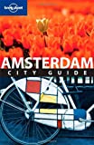 Amsterdam. City Guide (Lonely Planet Englische Ausgabe) - Jeremy Gray