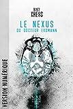 Le Nexus du Docteur Erdmann (Une heure lumière t. 2) - Format Kindle - 3,99 €