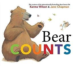 Bear Counts by [Karma Wilson, Jane Chapman]