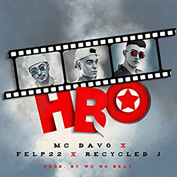 HBO (feat. Felp 22 & Recycled J)