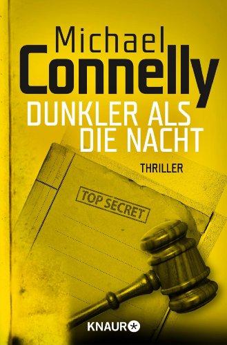 Dunkler als die Nacht: Thriller (Die Harry-Bosch-Serie 7)