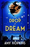 A Drop Of Dream: A Cozy Fantasy (Talented Book 1) (English Edition)