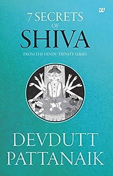 7 Secrets of Shiva by [Devdutt Pattanaik]