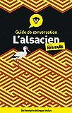L'alsacien - Guide de conversation Pour les Nuls, 3e