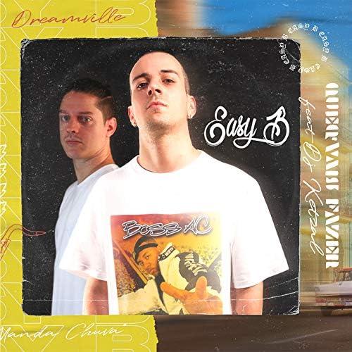 Easy B feat. DJ Ketzal