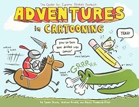 Adventures In Cartooning (Turtleback School & Library Binding Edition)