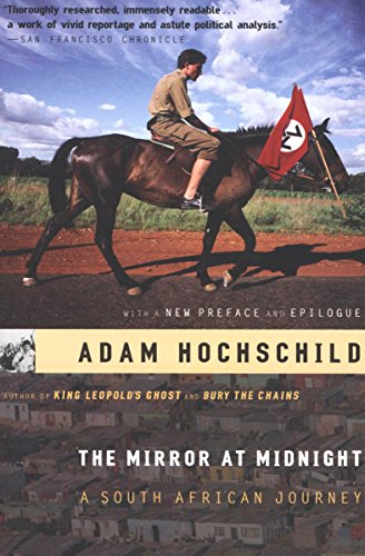 The Mirror at Midnight: A South African Journey (English Edition) PDF Books