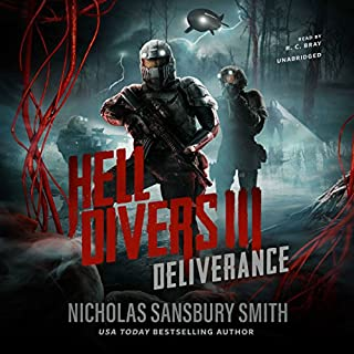 Hell Divers III: Deliverance     The Hell Divers series, Book 3              Written by:                                                                                                                                 Nicholas Sansbury Smith                               Narrated by:                                                                                                                                 R. C. Bray                      Length: 11 hrs and 18 mins     92 ratings     Overall 4.7