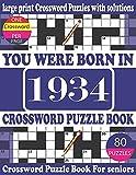 You Were Born in 1934 : Crossword Puzzle Book: Crossword Games...