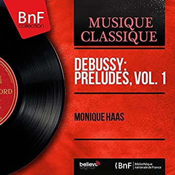 Debussy: Préludes, vol. 1 (Stereo Version)